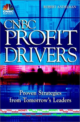 9780471400646: CNBC Profit Drivers: Proven Strategies from Market Leaders