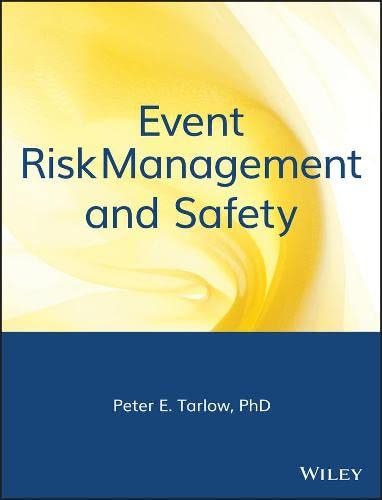 9780471401681: Event Risk Management and Safety (The Wiley Event Management Series)
