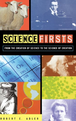 9780471401742: Science Firsts: From the Creation of Science to the Science of Creation