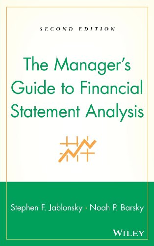 The Manager s Guide to Financial Statement Analysis (Hardback): Stephen F. Jablonsky, Noah P. ...