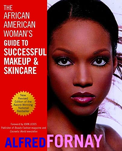 9780471402787: The African American Woman's Guide to Successful Makeup and Skincare, Revised Edition