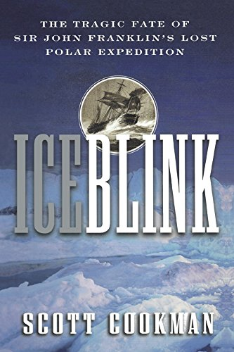 ICEBLINK : THE TRAGIC FATE OF SIR: COOKMAN