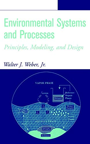 9780471405184: Environmental Systems and Processes: Principles, Modeling, and Design (Chemistry)
