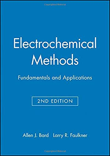 Electrochemical Methods, Student Solutions Manual: Fundamentals and: Faulkner, Larry R.,