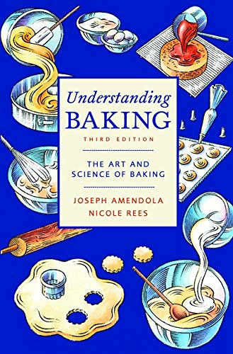 9780471405467: Understanding Baking: The Art and Science of Baking