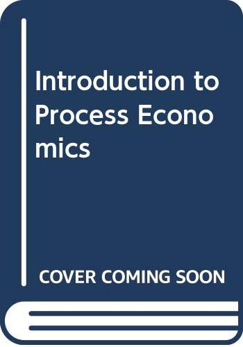 9780471406198: Introduction to Process Economics