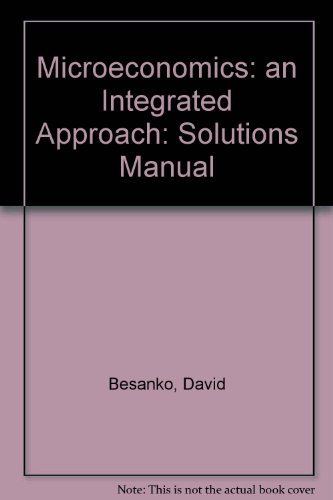 9780471406310: Microeconomics: an Integrated Approach: Solutions Manual