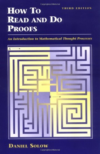 9780471406471: How to Read and Do Proofs: An Introduction to Mathematical Thought Processes