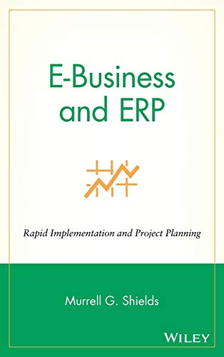 9780471406778: E-Business and ERP: Rapid Implementation and Project Planning