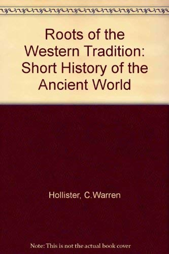 9780471406884: Roots of the Western Tradition: Short History of the Ancient World
