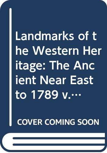 Landmarks of the Western Heritage : The
