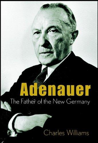 9780471407379: Konrad Adenauer: The Father of the New Germany