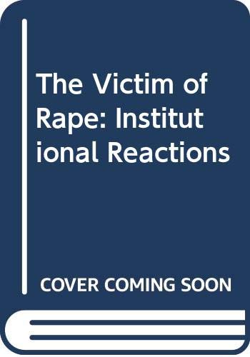 9780471407850: The Victim of Rape: Institutional Reactions