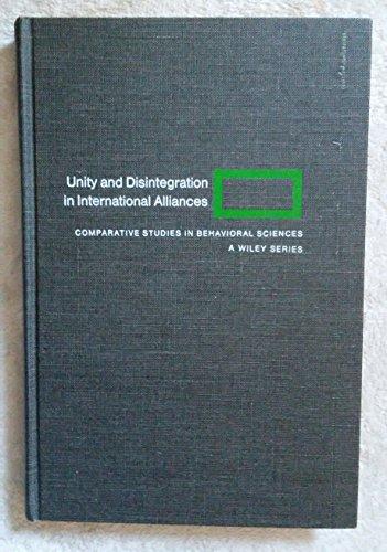 Unity and Disintegration in International Alliances: Comparative Studies: Holsti, Ole R. (P. ...
