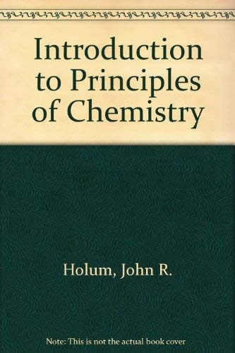 INTRODUCTION TO PRINCIPLES OF CHEMISTRY