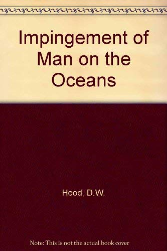 Impingement of Man on the Oceans
