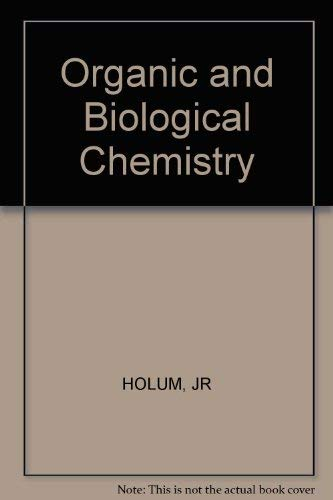 9780471408727: Organic and Biological Chemistry
