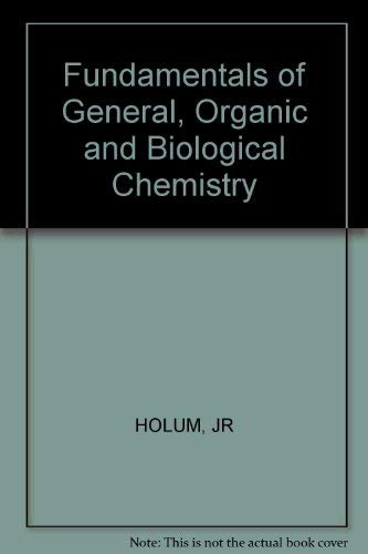 9780471408734: Fundamentals of General, Organic and Biological Chemistry