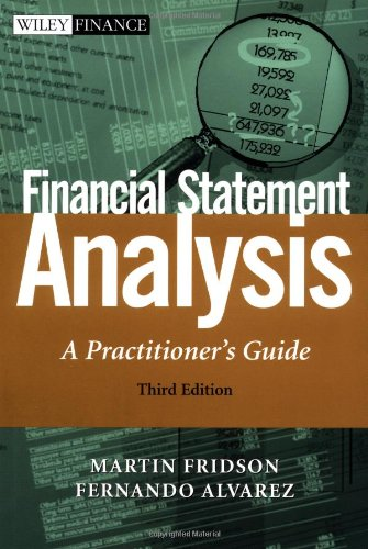 Financial Statement Analysis : A Practitioner's Guide: Martin S. Fridson;
