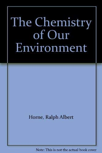 9780471409441: The Chemistry of Our Environment