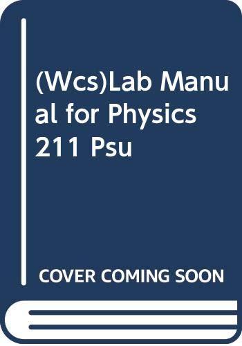9780471409946: (Wcs)Lab Manual for Physics 211 Psu