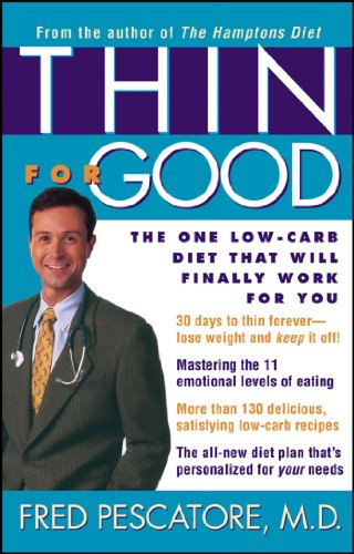 9780471410126: Thin for Good: The One Low-Carb Diet That Will Finally Work for You