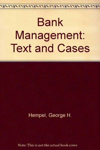 9780471410911: Bank Management: Text and Cases