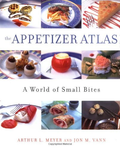 9780471411024: The Appetizer Atlas: A World of Small Bites