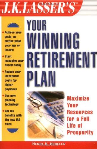 9780471411246: J.K. Lasser's Your Winning Retirement Plan (J.K. Lasser Guide Series,)