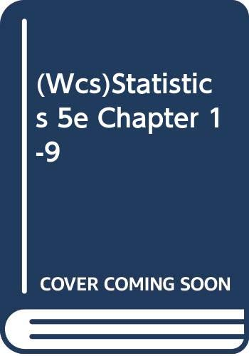 (Wcs)Statistics 5e Chapter 1-9 (0471412260) by Watson