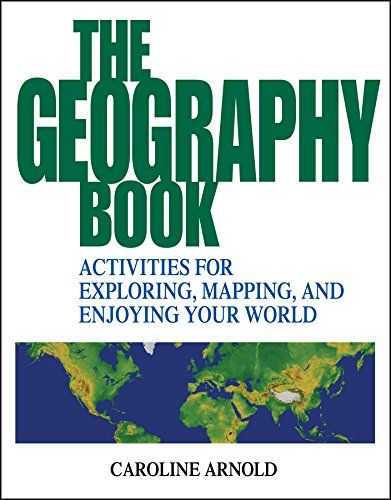 9780471412366: The Geography Book: Activities for Exploring, Mapping, and Enjoying Your World