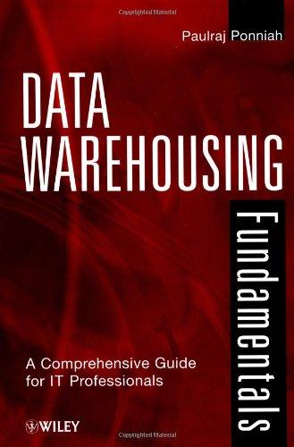 9780471412540: Data Warehousing Fundamentals: A Comprehensive Guide for IT Professionals