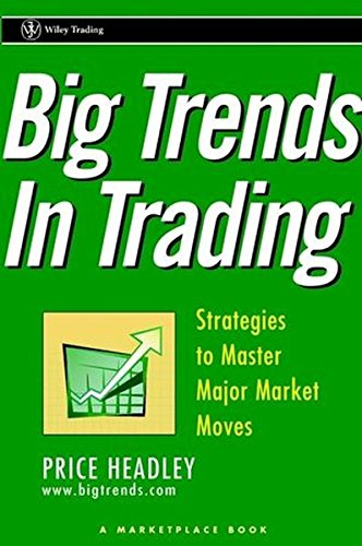 9780471412694: Big Trends In Trading: Strategies to Master Major Market Moves