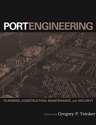 9780471412748: Port Engineering: Planning, Construction, Maintenance, and Security