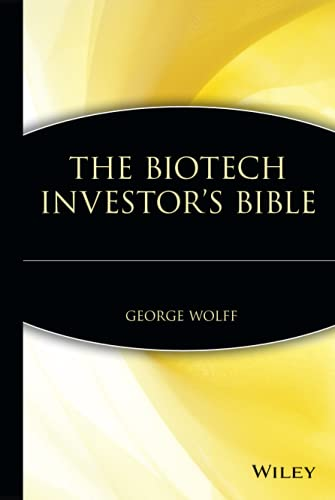 9780471412793: The Biotech Investor's Bible (Finance & Investments)