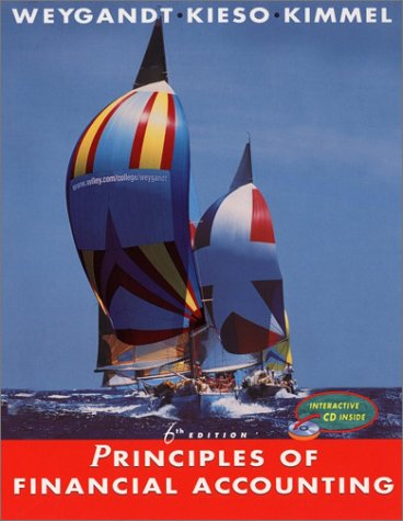 Principles of Financial Accounting, Sixth Edition: Jerry J. Weygandt,