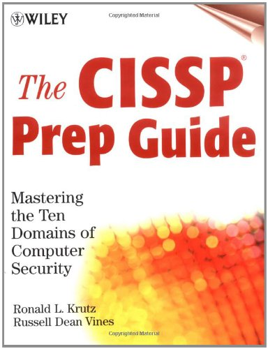 9780471413561: The CISSP Prep Guide: Mastering the Ten Domains of Computer Security