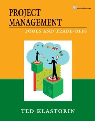 9780471413844: Project Management: Toolsand Trade-Offs
