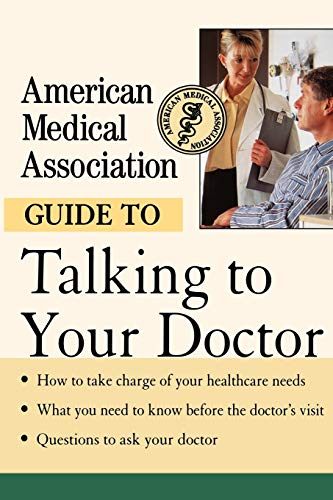 9780471414100: American Medical Association Guide to Talking to Your Doctor