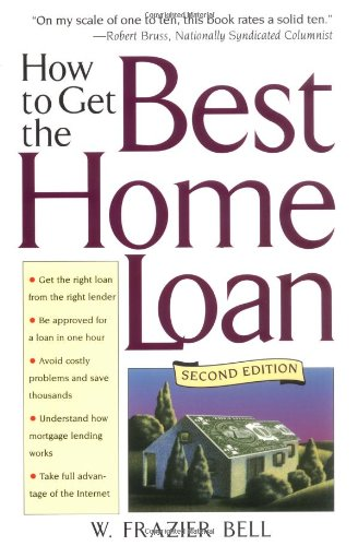 9780471415114: How to Get the Best Home Loan, 2nd Edition
