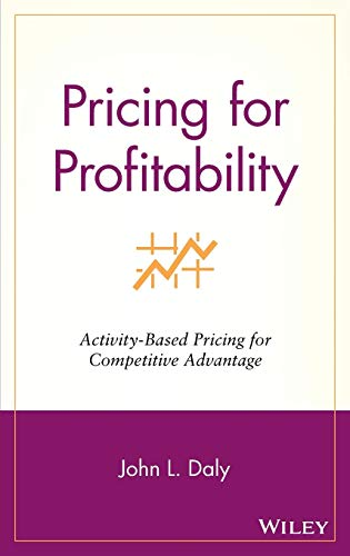 9780471415350: Pricing for Profitability: Activity-Based Pricing for Competitive Advantage