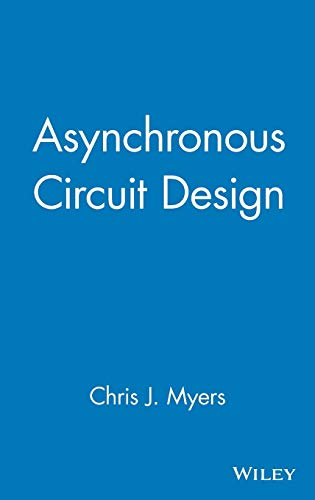 9780471415435: Asynchronous Design: Circuit Design