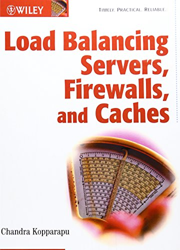 Load balancing servers firewalls and caches