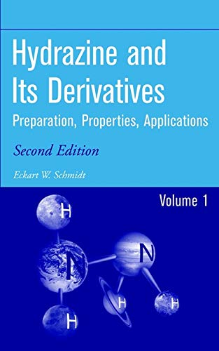 9780471415534: Hydrazine and its Derivatives : Preparation, Properties, Applications (2 Volume Set)