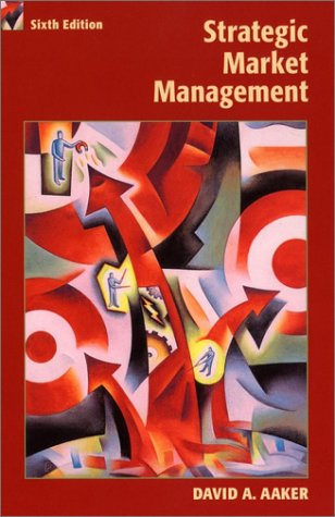 9780471415725: Strategic Marketing Management, 6th Edition (Strategic Market Management)