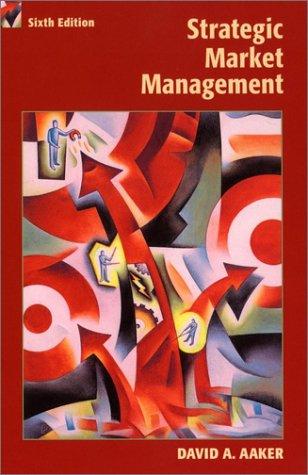 9780471415725: Strategic Marketing Management, 6th Edition (Strategic Market Management)