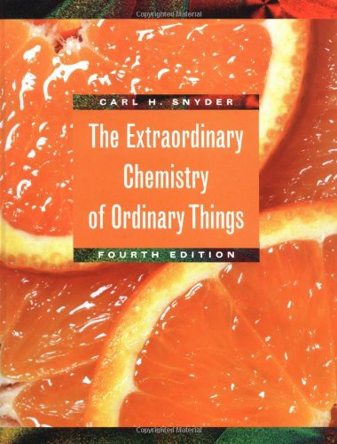9780471415756: The Extraordinary Chemistry of Ordinary Things, Fourth Edition