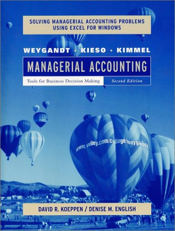 9780471416517: Managerial Accounting: Tools for Business Decision Making Solving Managerial Accounting Problems Using Excel