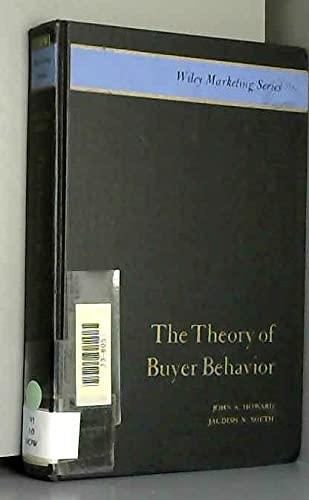Theory of Buyer Behavior (Marketing): Sheth, Jagdish N.,