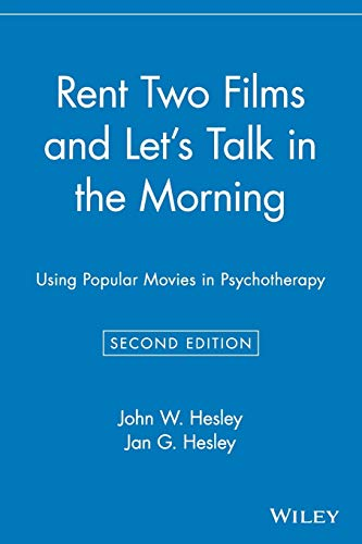 9780471416593: Rent Two Films and Let's Talk in the Morning: Using Popular Movies in Psychotherapy (Psychology)